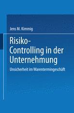 Risiko-Controlling in der Unternehmung