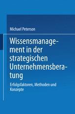 Wissensmanagement in der strategischen Unternehmensberatung