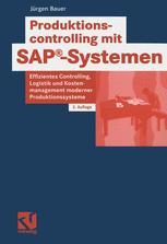 Produktionscontrolling mit SAP®-Systemen