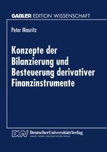 Konzepte der Bilanzierung und Besteuerung derivativer Finanzinstrumente