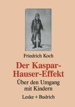 Der Kaspar-Hauser-Effekt