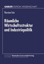 Räumliche Wirtschaftsstruktur und Industriepolitik