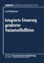 Integrierte Steuerung getakteter Variantenfließlinien