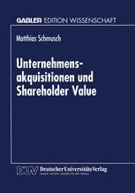 Unternehmensakquisitionen und Shareholder Value