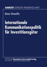 Internationale Kommunikationspolitik für Investitionsgüter