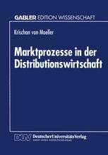 Marktprozesse in der Distributionswirtschaft