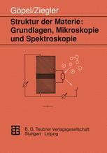 Struktur der Materie: Grundlagen, Mikroskopie und Spektroskopie