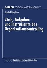 Ziele, Aufgaben und Instrumente des Organisationscontrolling