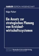 Ein Ansatz zur strategischen Planung von Kreislaufwirtschaftssystemen