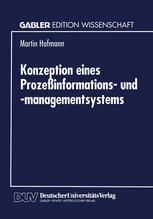 Konzeption eines Prozeßinformations- und -managementsystems