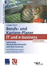 Gabler / MLP Berufs- und Karriere-Planer 2003/2004: IT und e-business