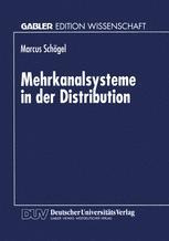Mehrkanalsysteme in der Distribution