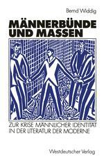 Männerbünde und Massen