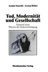 Tod, Modernität und Gesellschaft
