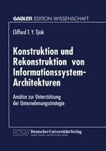 Konstruktion und Rekonstruktion von Informationssystem-Architekturen