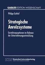 Strategische Anreizsysteme