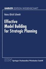 Effective Model Building for Strategic Planning
