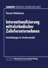 Internationalisierung mittelständischer Zulieferunternehmen