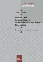Männlichkeitskonstruktionen in der Freiheitlichen Partei Österreichs