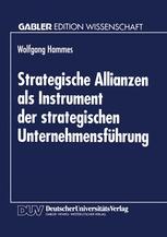 Strategische Allianzen als Instrument der strategischen Unternehmensführung