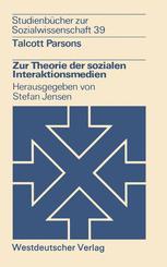 Zur Theorie der sozialen Interaktionsmedien