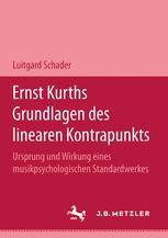Ernst Kurths Grundlagen des linearen Kontrapunkts
