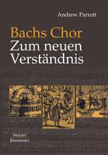 Bachs Chor Zum neuen Verständnis