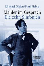 Mahler im Gespräch