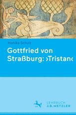 Gottfried von Straßburg: ›Tristan‹