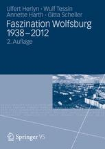 Faszination Wolfsburg 1938 – 2012