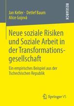 Neue soziale Risiken und Soziale Arbeit in der Transformationsgesellschaft