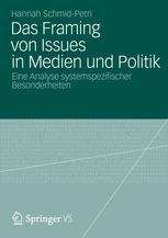 Das Framing von Issues in Medien und Politik