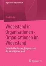 Widerstand in Organisationen. Organisationen im Widerstand