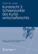 Kunstrecht 3: Schwerpunkte des Kunstwirtschaftsrechts