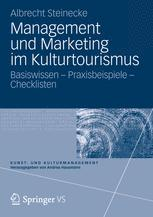 Management und Marketing im Kulturtourismus