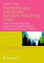 Psychotherapie und Gender. Konzepte. Forschung. Praxis.