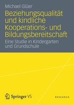 Beziehungsqualität und kindliche Kooperations- und Bildungsbereitschaft