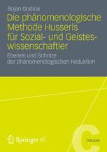 Die phänomenologische Methode Husserls für Sozial- und Geisteswissenschaftler