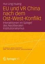 EU und VR China nach dem Ost-West-Konflikt