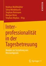 Interprofessionalität in der Tagesbetreuung