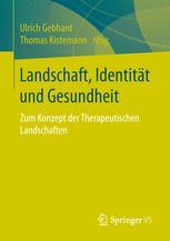 Landschaft, Identität und Gesundheit