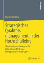 Strategisches Qualitätsmanagement in der Hochschullehre