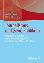Journalismus und (sein) Publikum