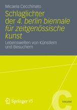 Schlaglichter der 4. Berlin Biennale für zeitgenössische Kunst