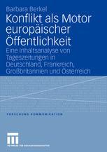 Konflikt als Motor europäischer Öffentlichkeit