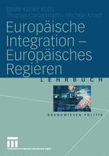 Europäische Integration — Europäisches Regieren