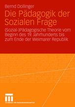 Die Pädagogik der Sozialen Frage