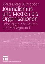 Journalismus und Medien als Organisationen