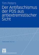 Der Antifaschismus der PDS aus antiextremistischer Sicht