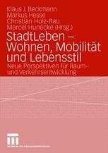 StadtLeben — Wohnen, Mobilität und Lebensstil